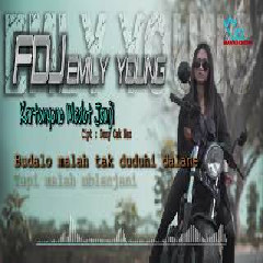 Download Lagu FDJ Emily Young - Kartonyono Medot Janji (Reggae) Mp3