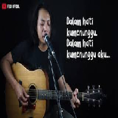 Download Lagu Felix Irwan - Menunggumu - NOAH (Cover) Mp3