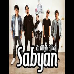 Download Lagu Sabyan - Ya Allah Biha Mp3
