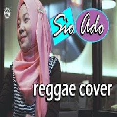 Download Lagu Jovita Aurel - Sio Ado (Reggae Cover) Mp3