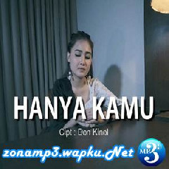 Download Lagu Nella Kharisma - Hanya Kamu Mp3
