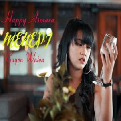 Download Lagu Happy Asmara - Menepi Mp3