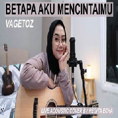 Download Lagu Regita Echa - Betapa Aku Mencintaimu (Cover) Mp3