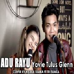 Download Lagu Nabila Suaka - Adu Rayu Ft. Tri Suaka (Cover) Mp3