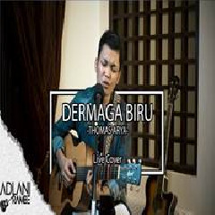 Download Lagu Adlani Rambe - Dermaga Biru - Thomas Arya (Cover) Mp3