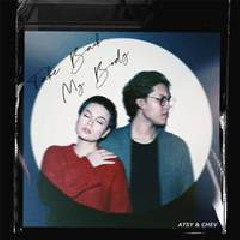 Download Lagu ATSY - Take Back My Body (feat. Chevrina Anayang) Mp3